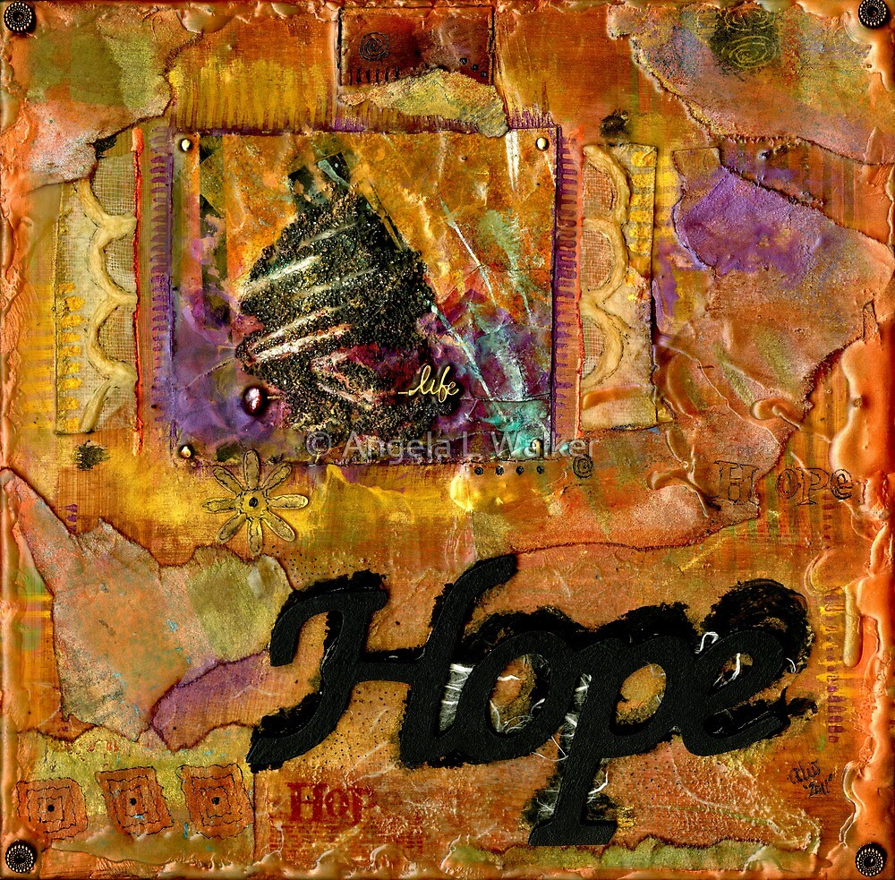A Life of HOPE by © Angela L Walker