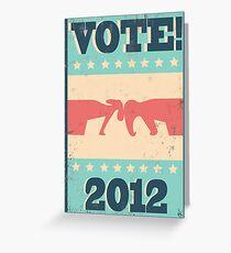 Vote 2012 Greeting Card