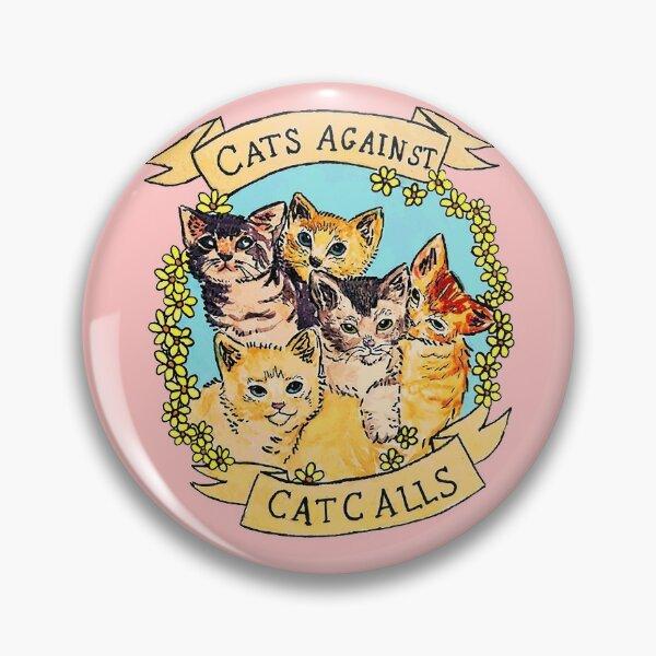Cats Against Cat Calls V2 Pin