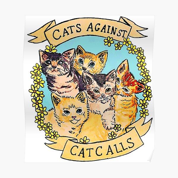 Cats Against Cat Calls V2 Poster