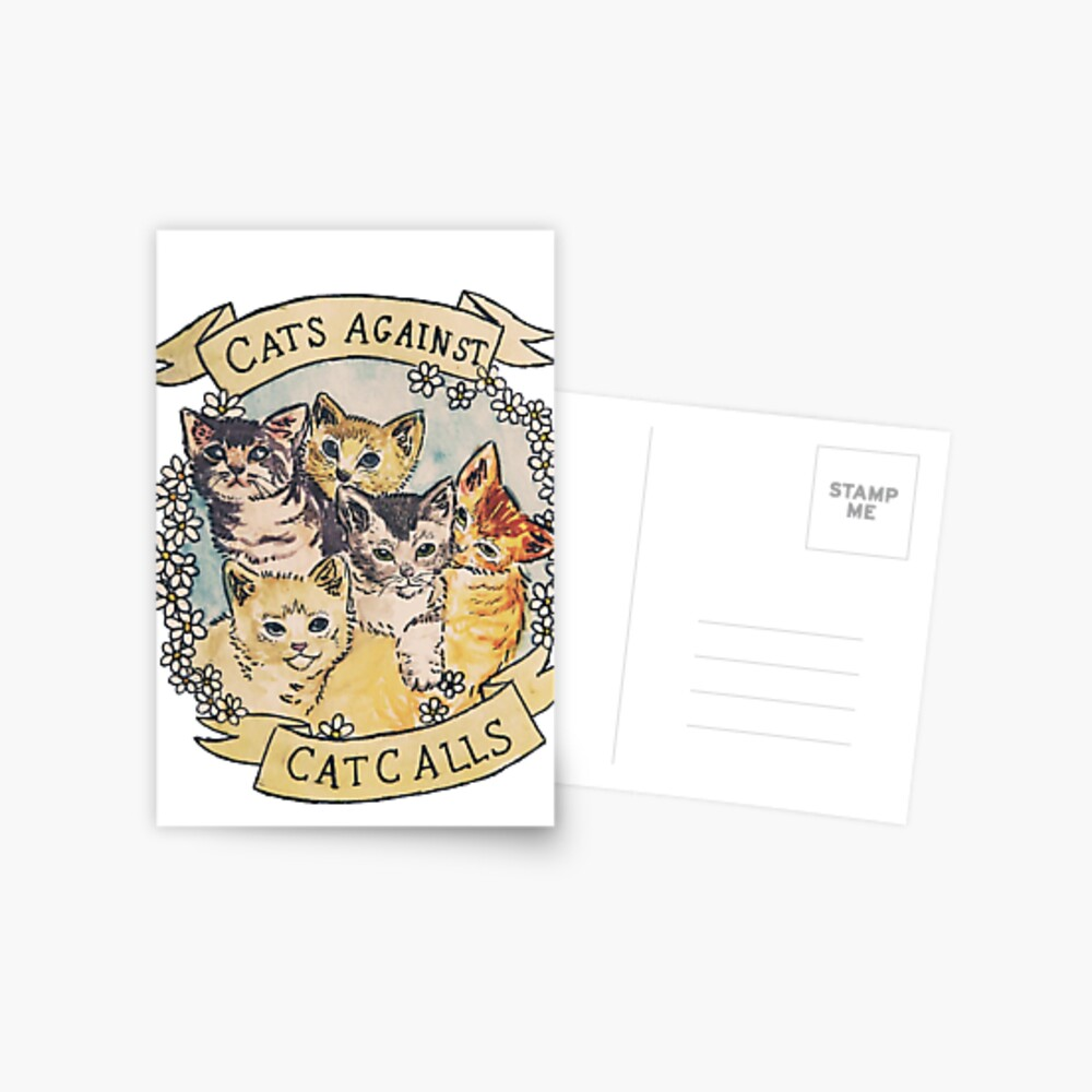 Cats Against Cat Calls ORIGINAL (SEE V2 IN MY SHOP) Postcard
