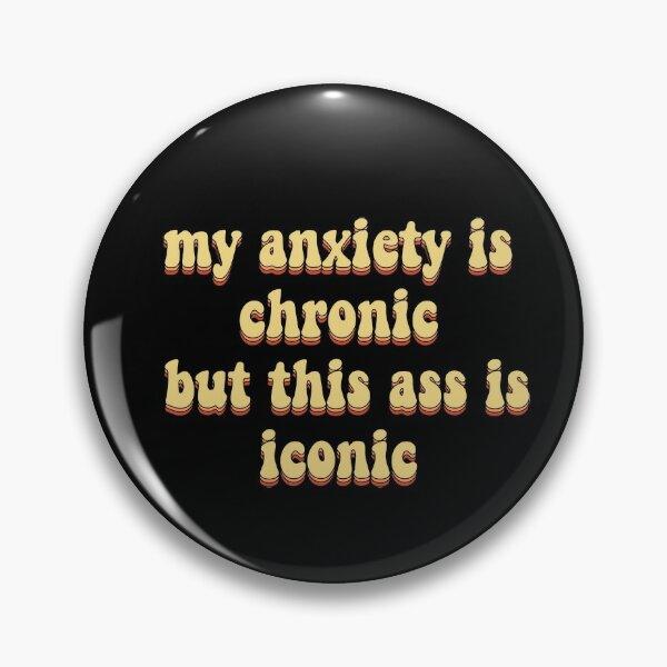 mi ansiedad es crónica pero este culo es icónico Chapa