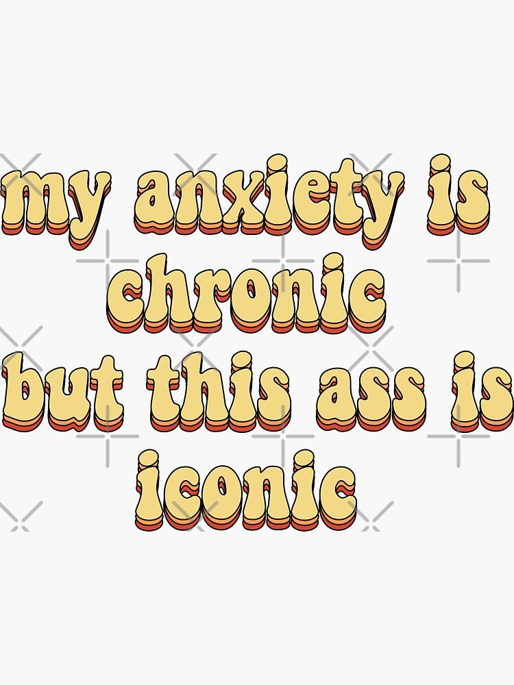 mi ansiedad es crónica pero este culo es icónico de saracreates