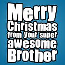 Awesome Brother by StevePaulMyers