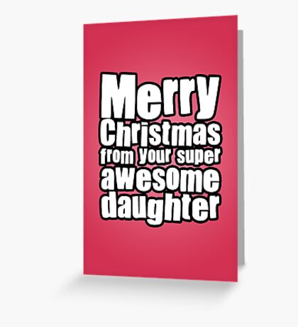 Awesome Daughter Greeting Card