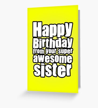 Awesome Sister Greeting Card