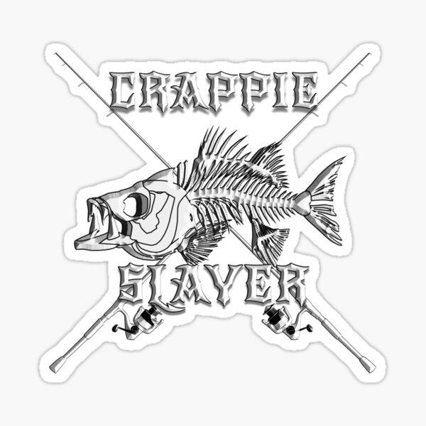 crappie slayer Sticker