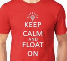 Keep Calm and Float On Unisex T-Shirt