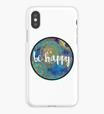 Be Happy Sticker iPhone Case/Skin