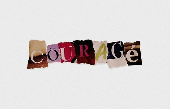 Courage by PopItLikeATart