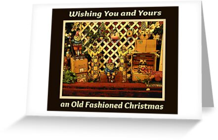 Wishing You and Yours An Old Fashioned Christmas by Jane Neill-Hancock