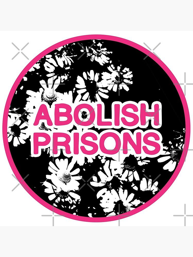 abolish prisons   disarm defund dismantle by craftordiy