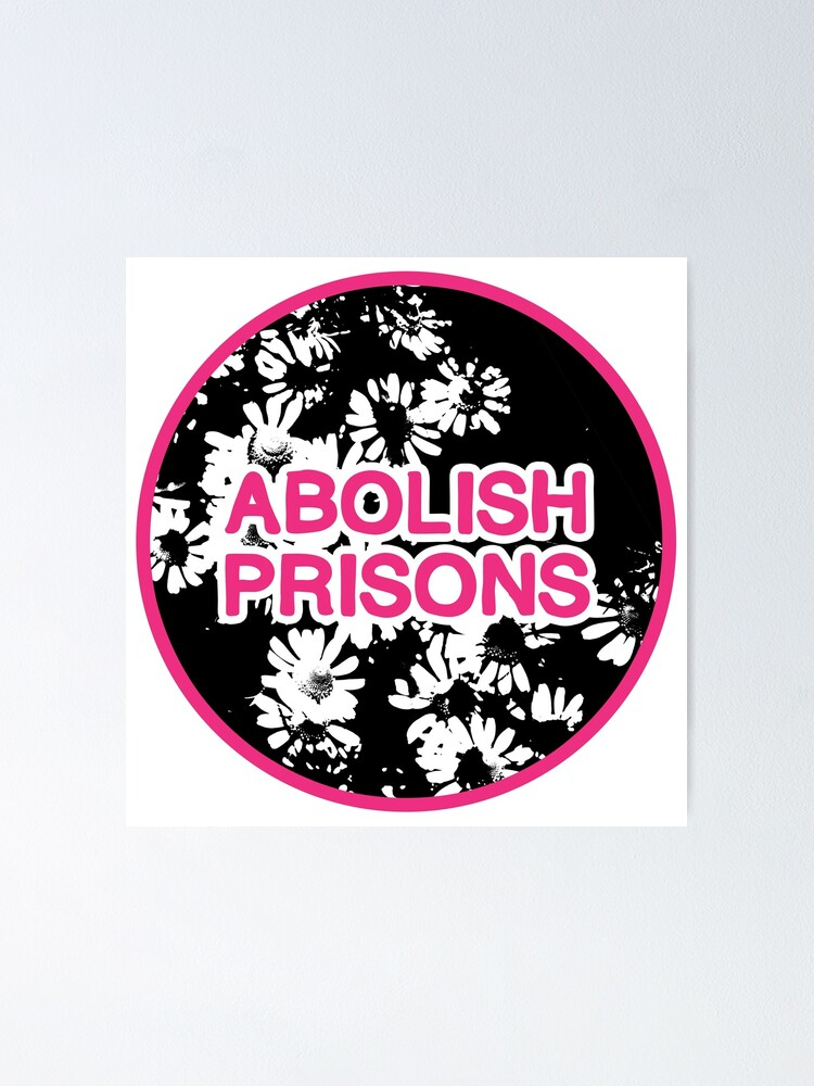 Alternate view of abolish prisons   disarm defund dismantle Poster
