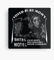 Bates Motel is my mom's choice Metal Print