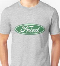 Fried Unisex T-Shirt