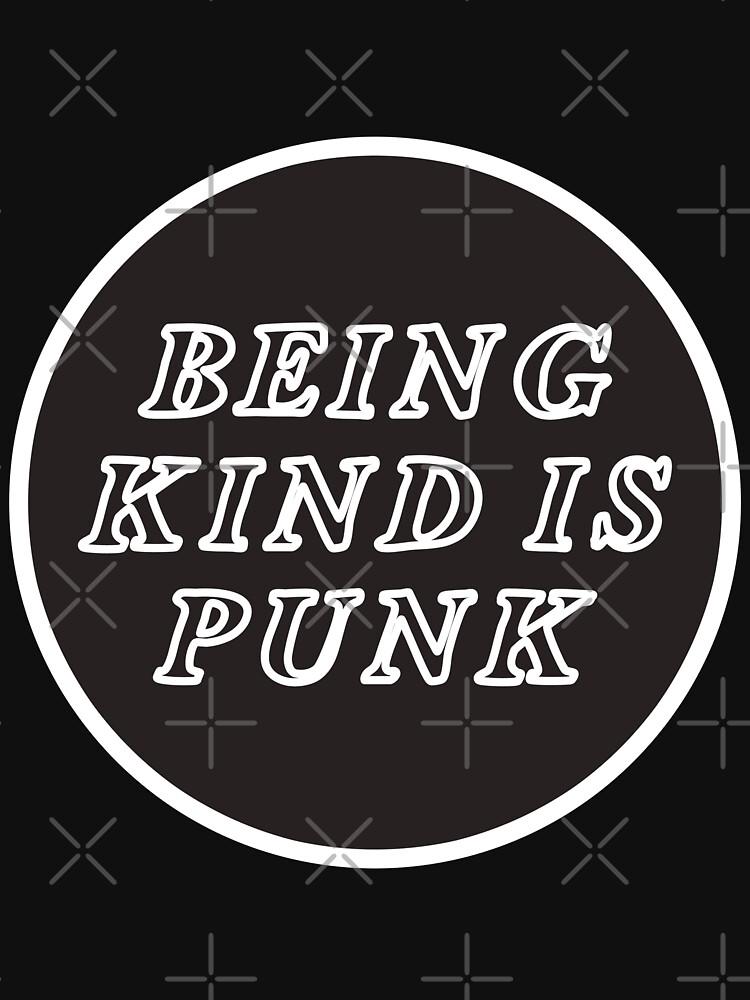 being kind is punk by craftordiy