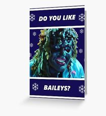 Do you like Baileys? - Old Gregg Greeting Card