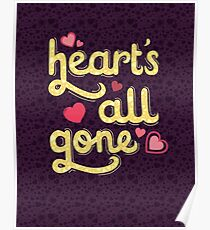 Heart's All Gone Poster