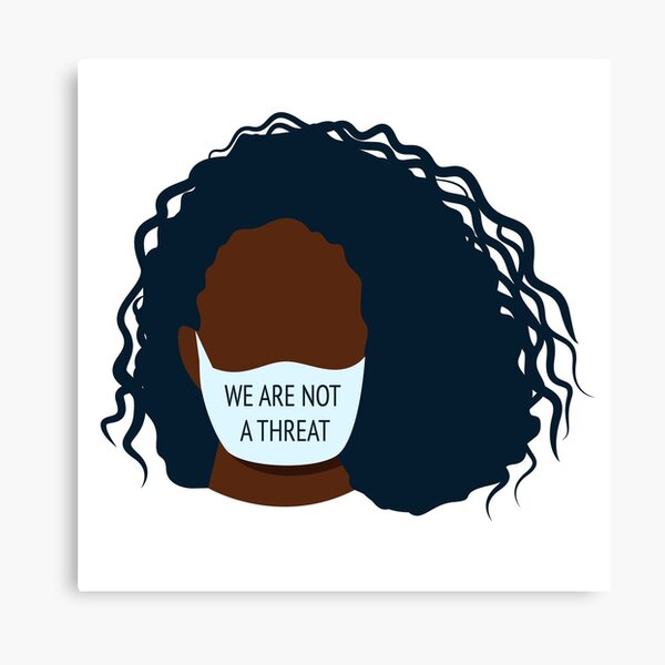 Black lives matter - We are not a threat - Female Canvas Print