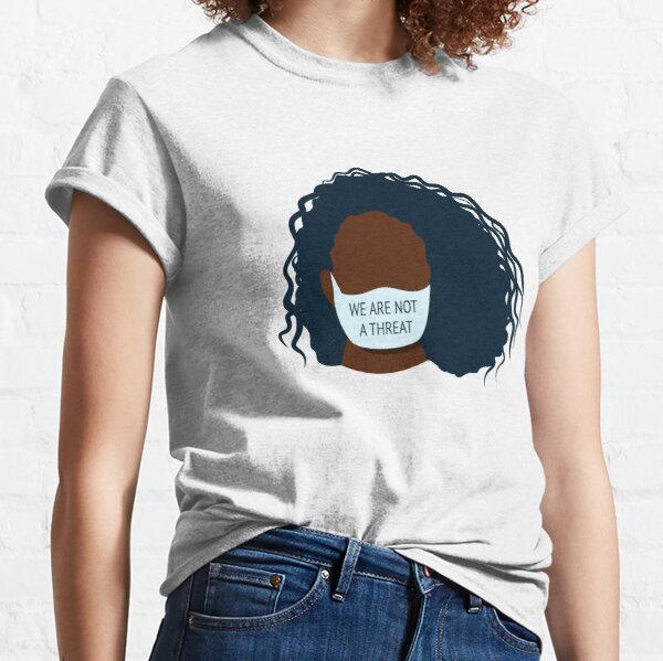 Black lives matter - We are not a threat - Female Classic T-Shirt