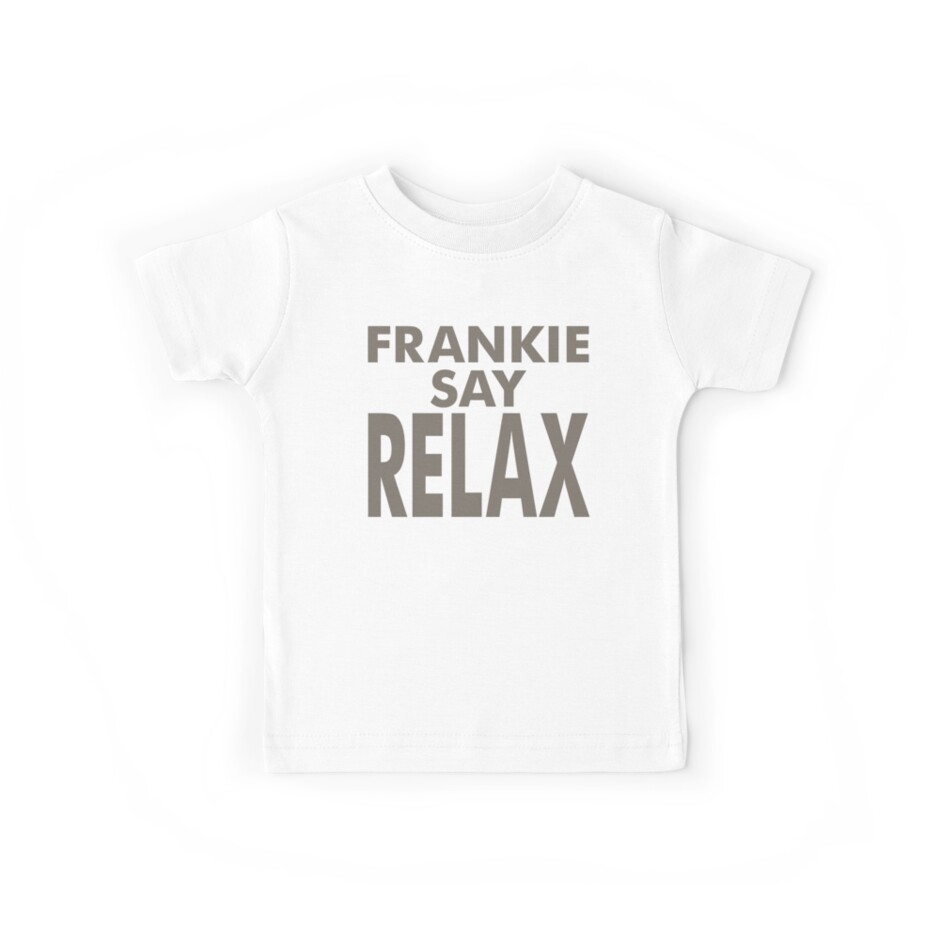 c757bc99 FRANKIE SAY RELAX