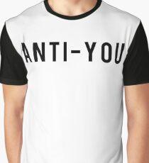 Anti-you Graphic T-Shirt