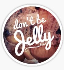 Don't be Jelly jellyfish hipster girly trendy laptop hipster beach print Sticker