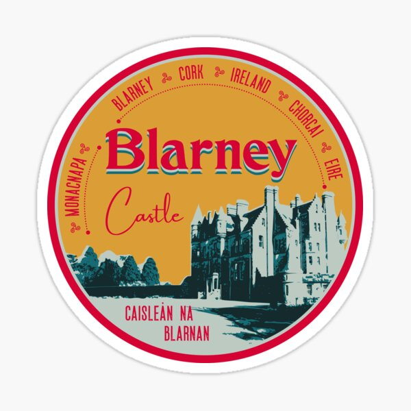 Blarney Castle County Cork, Ireland - Tee, Sticker, Pin Sticker