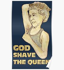 God Shaved the Queen Poster