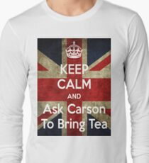 Keep Calm and Ask Carson To Bring Tea T-Shirt