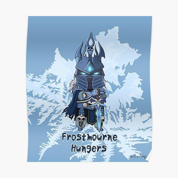 Arthas - Frostmourne Hunger Poster
