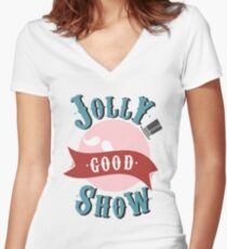 Jolly Good Show Women's Fitted V-Neck T-Shirt