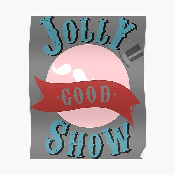 Jolly Good Show Poster