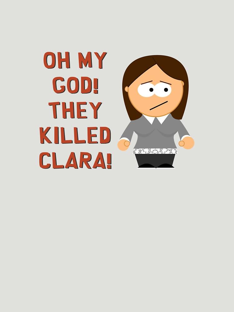 Oh My God! They Killed Clara! by brianftang