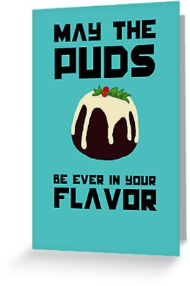 May The Puds Be Ever In Your Flavor (American Spelling Version) by IOpenAtTheClose
