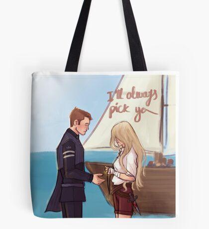 I'll always pick you Tote Bag