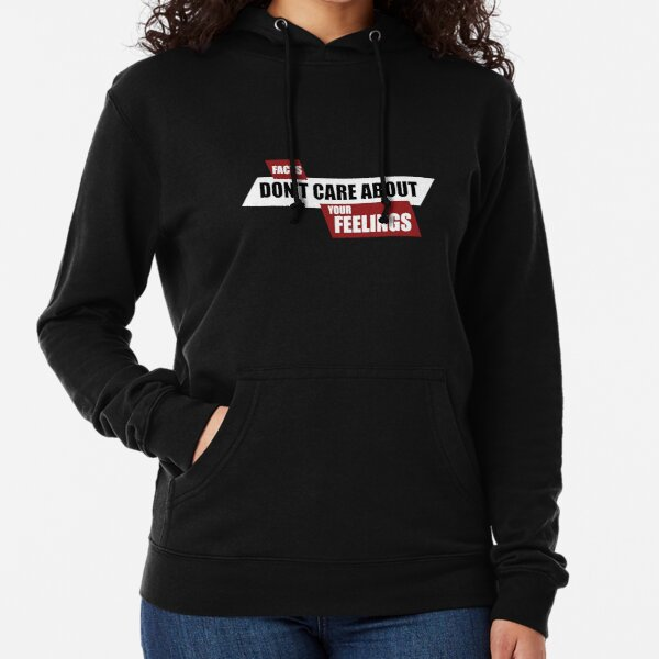 Facts Don't Care About Your Feelings - Ben Shapiro Show Lightweight Hoodie