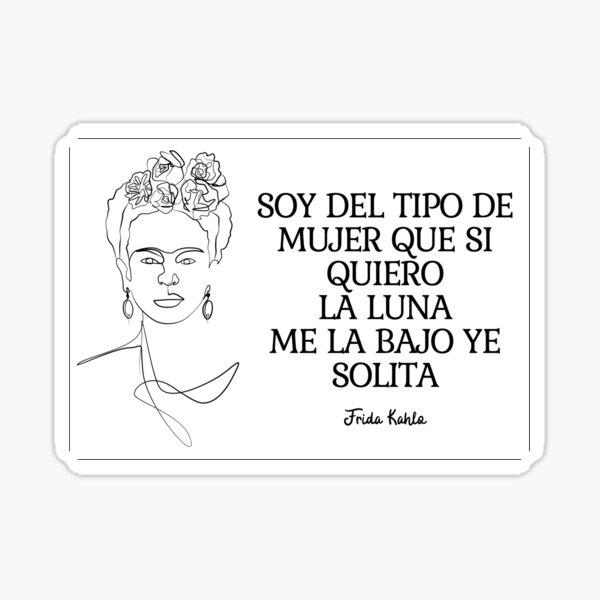 Frida Kahlo Quote - Face Portrait Sticker