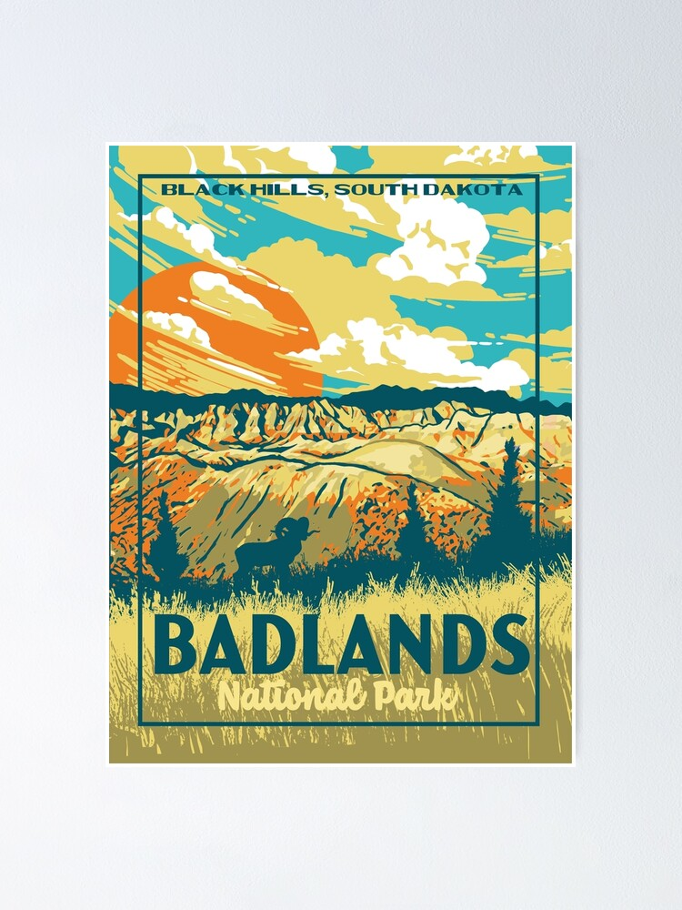 Badlands National Park Original Wpa Poster Style Design Poster By Giantstepdesign Redbubble