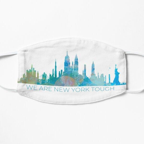 We are NY Tough  Flat Mask