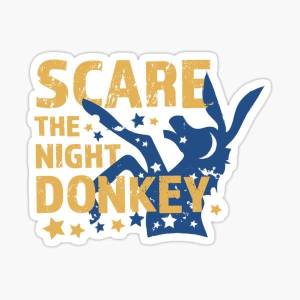 Scare The Night Donkey Sticker
