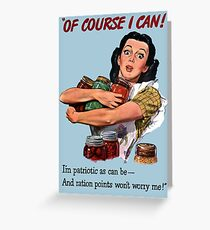 Of Course I Can - WW2 Propaganda Greeting Card