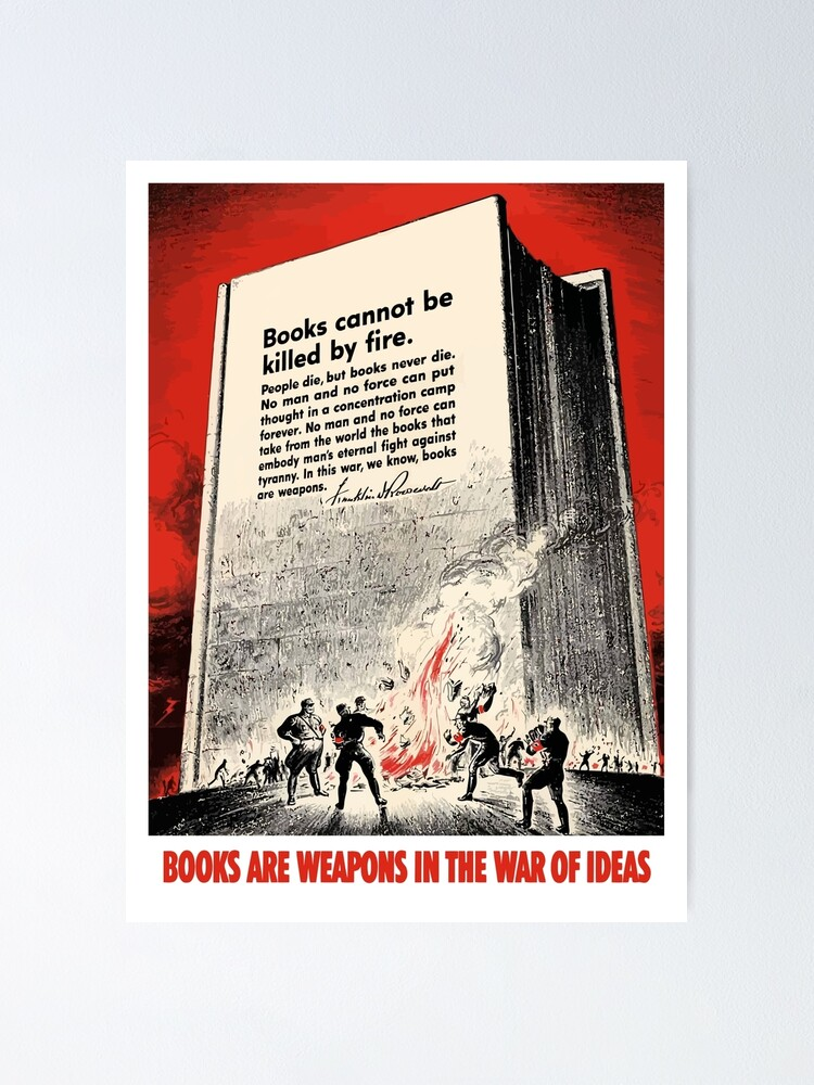 Alternate view of Books Are Weapons In The War Of Ideas Poster