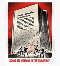 Bücher sind Waffen im Krieg der Ideen Poster