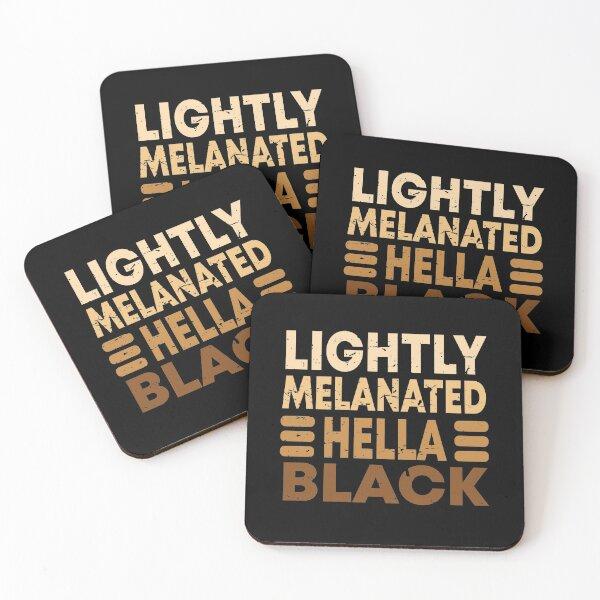 Lightly Melanated Hella Black Coasters (Set of 4)