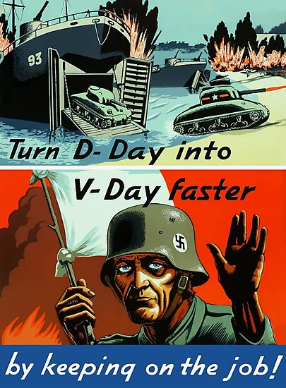 Turn D-Day Into V-Day Faster By Keeping On The Job by warishellstore