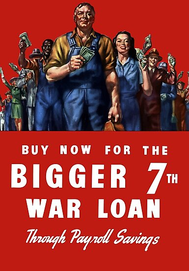 Buy Now For The Bigger 7th War Loan -- WWII by warishellstore