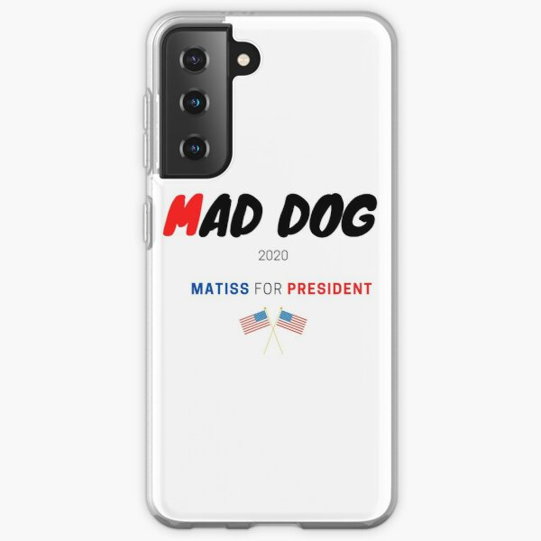 Mad dog  matiss for president Samsung Galaxy Soft Case