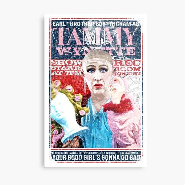 Sordid Lives Earl Brother Boy Ingram as Tammy Wynette Metal Print