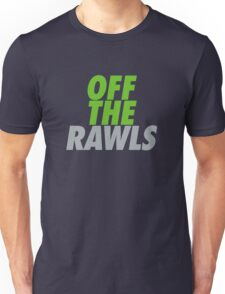 Off The Rawls  Unisex T-Shirt